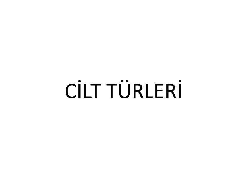 CİLT TÜRLERİ