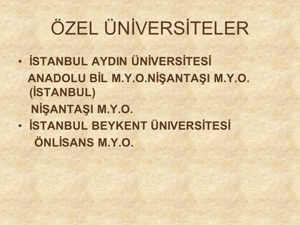 ÖZEL ÜNİVERSİTELER İSTANBUL AYDIN ÜNİVERSİTESİ