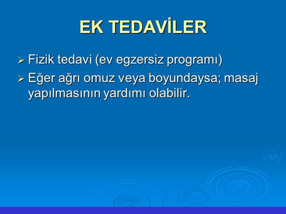 EK TEDAVİLER Fizik tedavi (ev egzersiz programı)