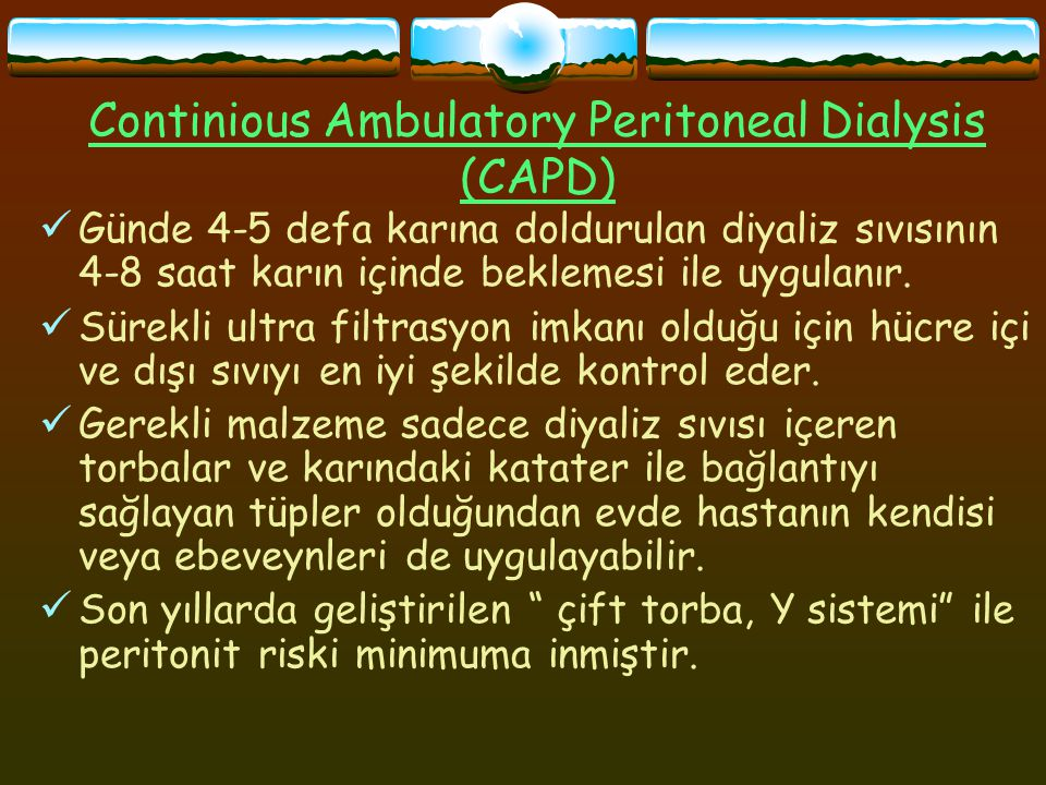 Continious Ambulatory Peritoneal Dialysis (CAPD)