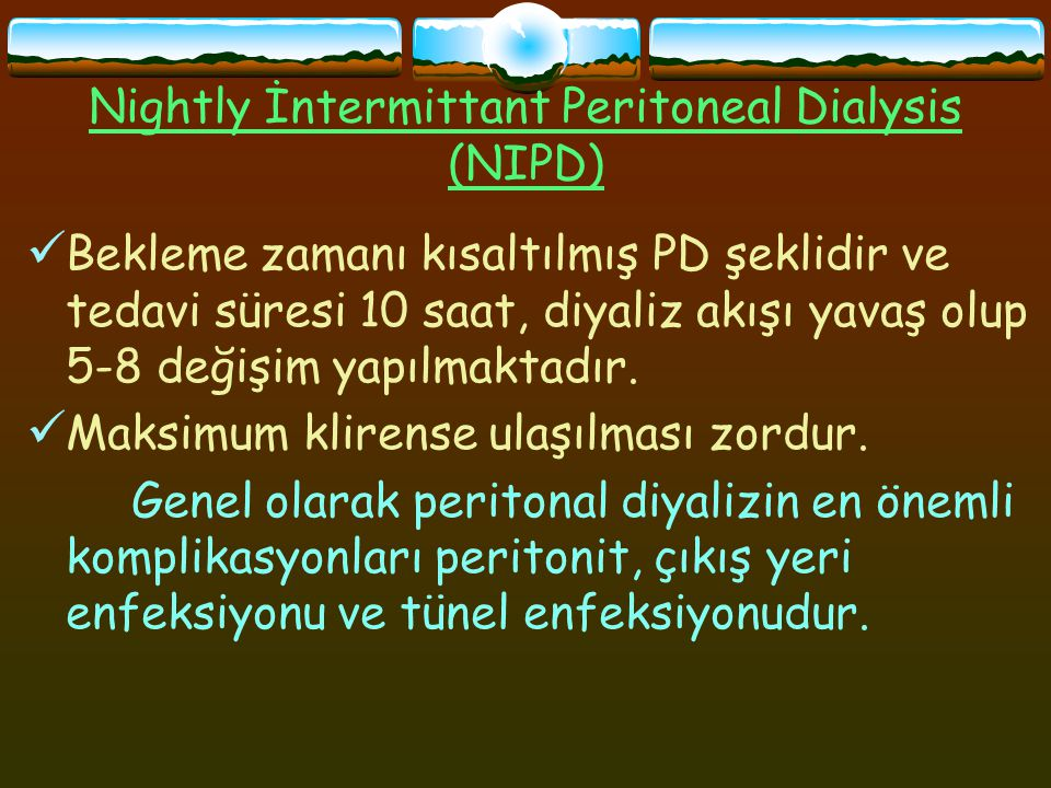 Nightly İntermittant Peritoneal Dialysis (NIPD)