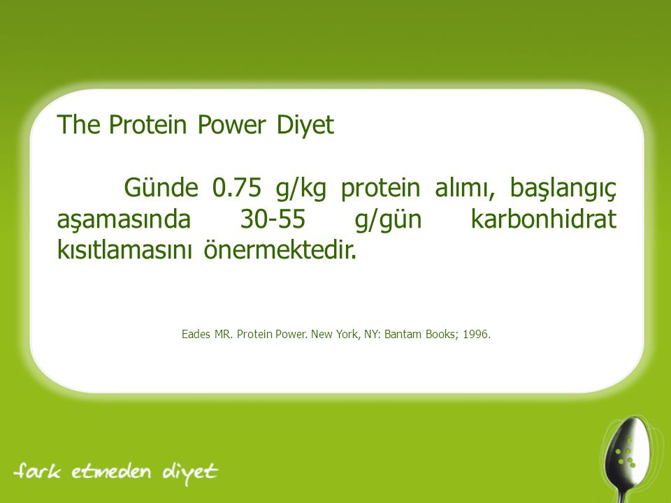 Eades MR. Protein Power. New York, NY: Bantam Books; 1996.