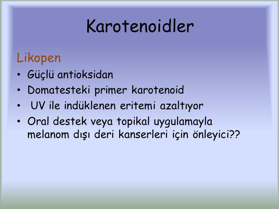 Karotenoidler Likopen Güçlü antioksidan Domatesteki primer karotenoid