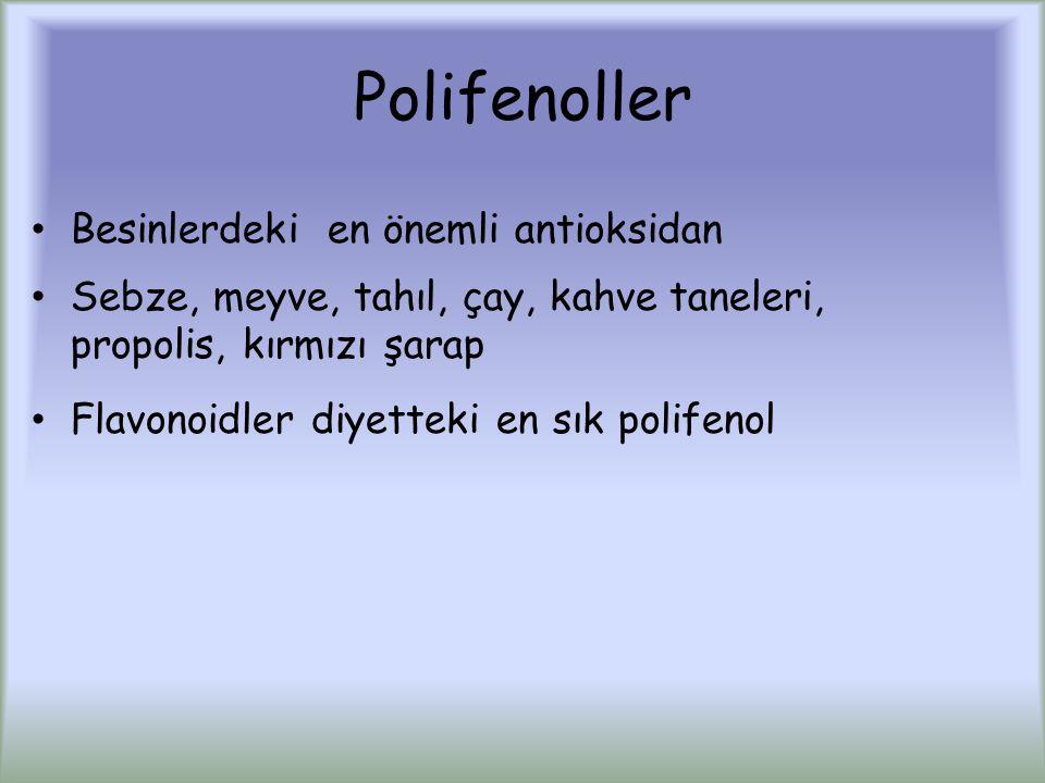Polifenoller Besinlerdeki en önemli antioksidan