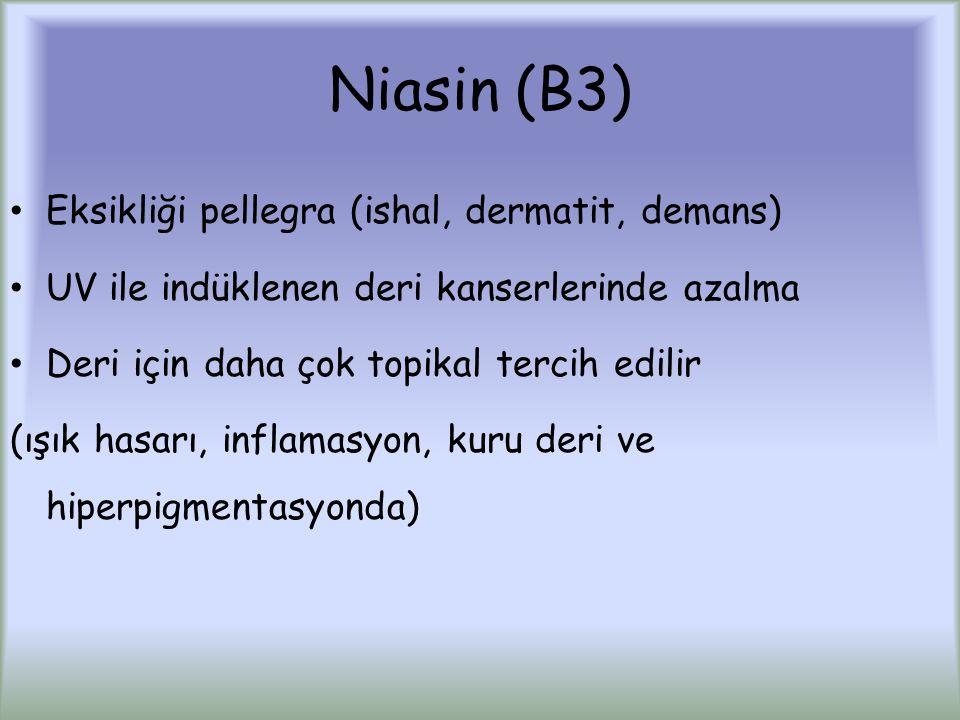 Niasin (B3) Eksikliği pellegra (ishal, dermatit, demans)