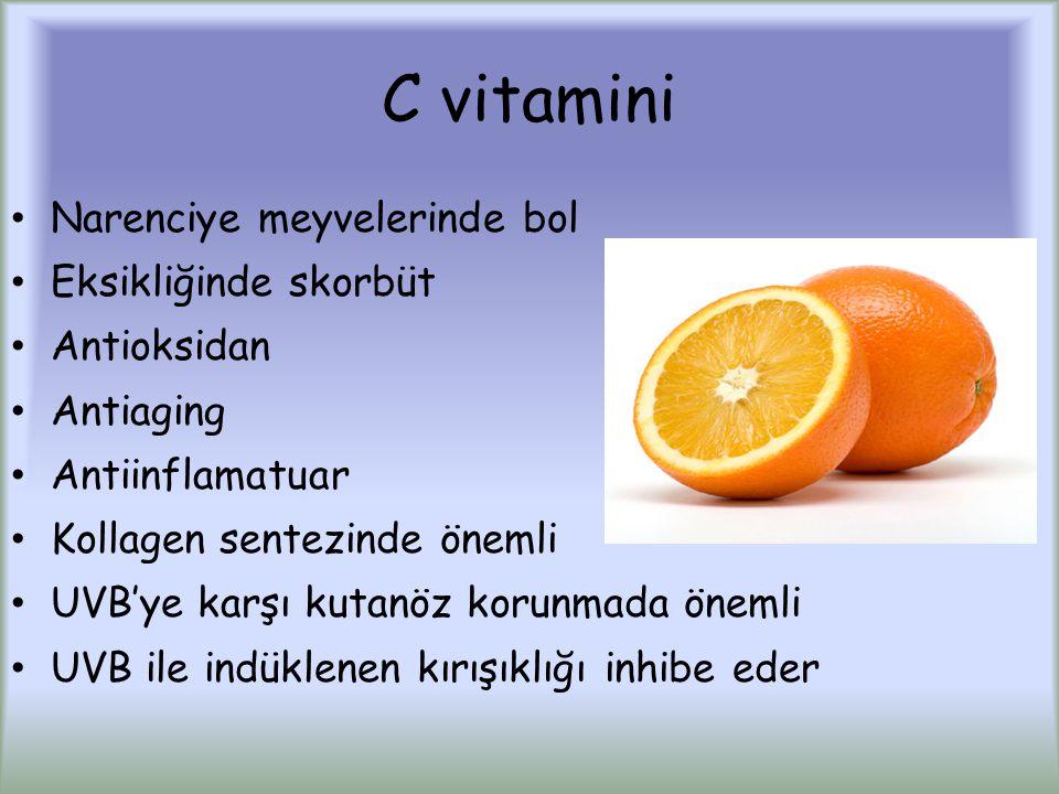 C vitamini Narenciye meyvelerinde bol Eksikliğinde skorbüt Antioksidan