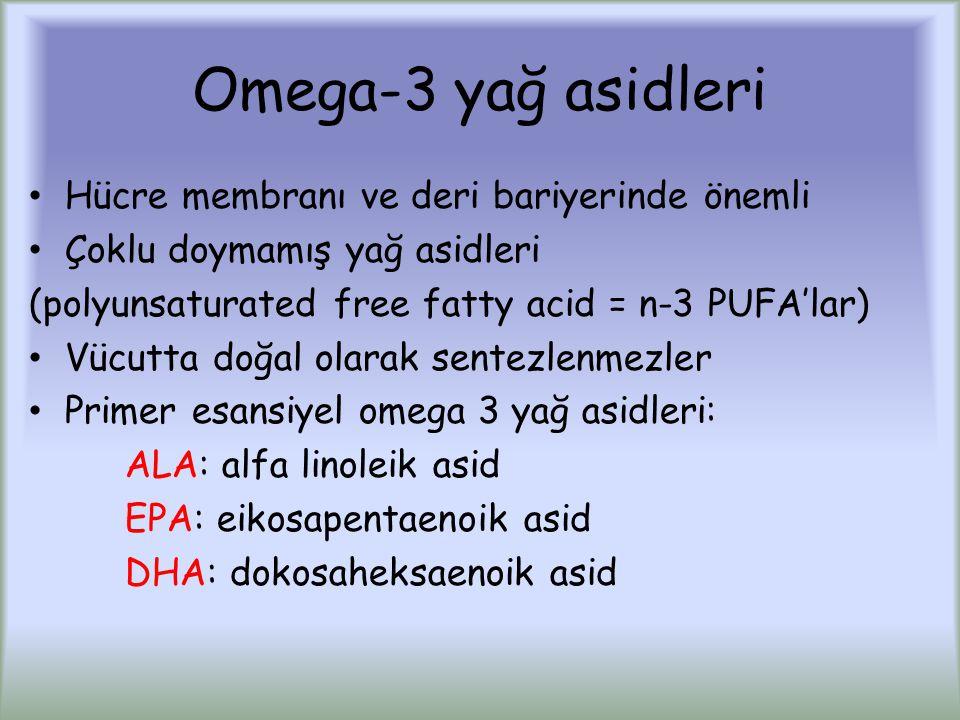 Omega-3 yağ asidleri Hücre membranı ve deri bariyerinde önemli