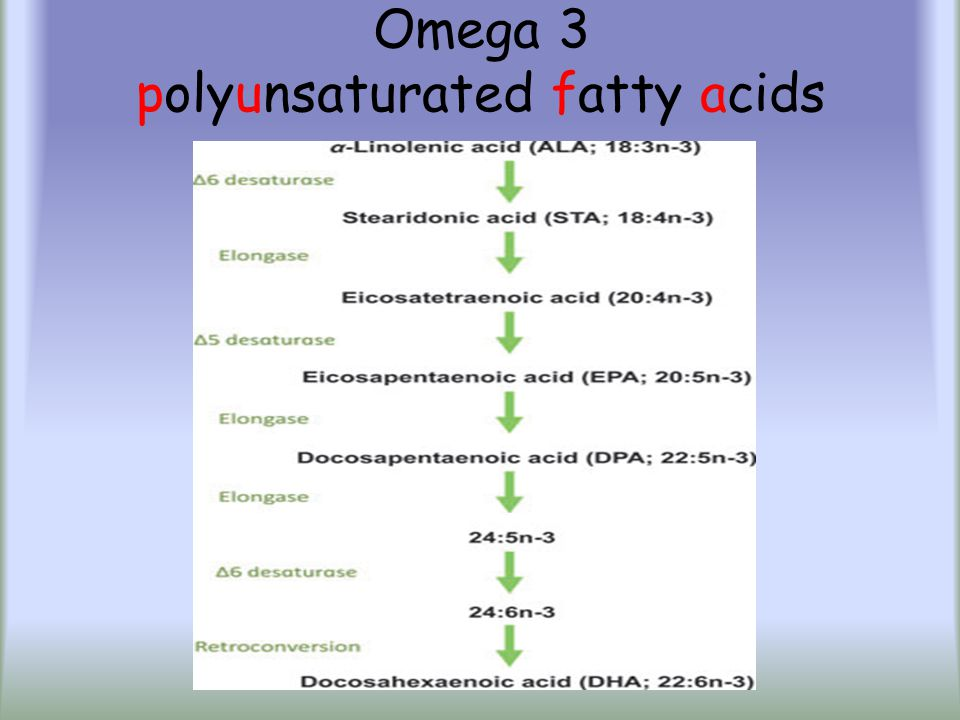 Omega 3 polyunsaturated fatty acids
