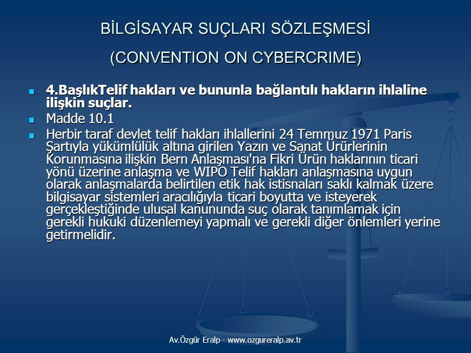 BİLGİSAYAR SUÇLARI SÖZLEŞMESİ (CONVENTION ON CYBERCRIME)