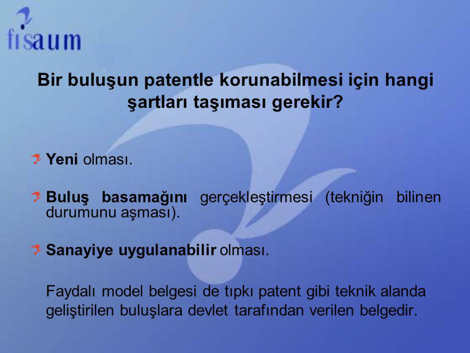 Bir buluşun patentle korunabilmesi için hangi şartları taşıması gerekir