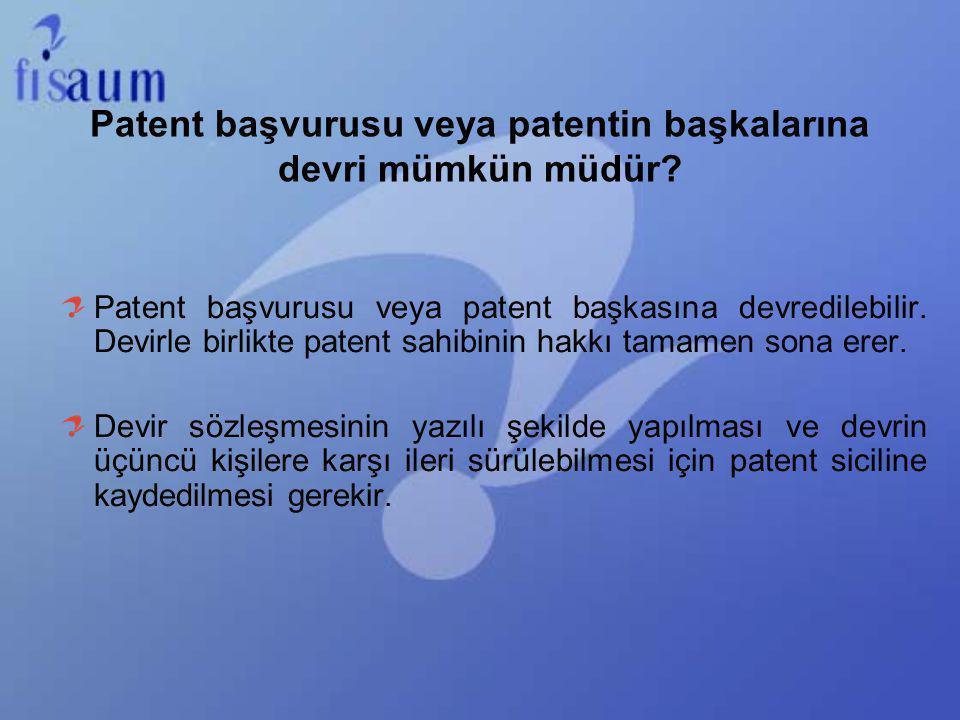 Patent başvurusu veya patentin başkalarına devri mümkün müdür