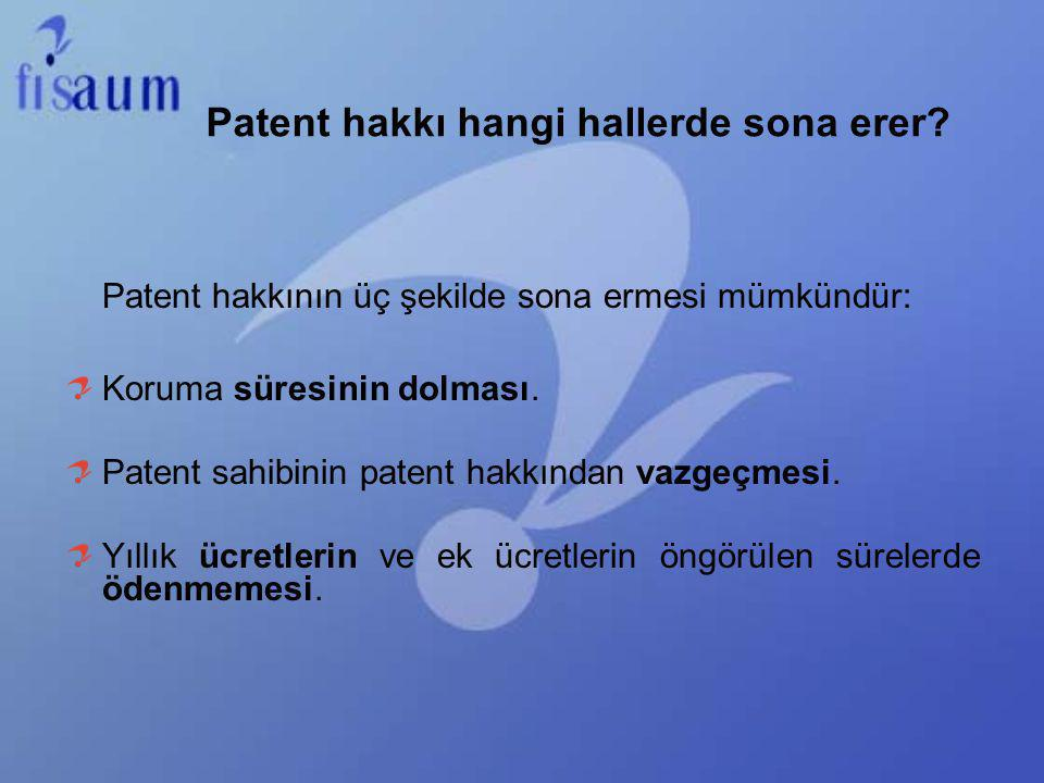 Patent hakkı hangi hallerde sona erer