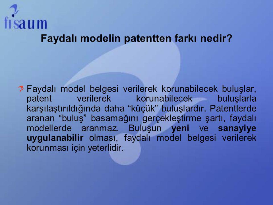 Faydalı modelin patentten farkı nedir