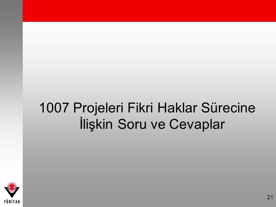 1007 Projeleri Fikri Haklar Sürecine İlişkin Soru ve Cevaplar