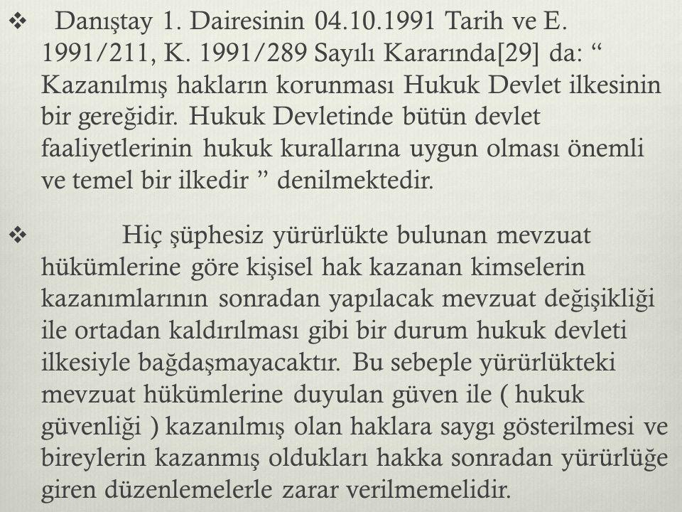 Danıştay 1. Dairesinin 04. 10. 1991 Tarih ve E. 1991/211, K