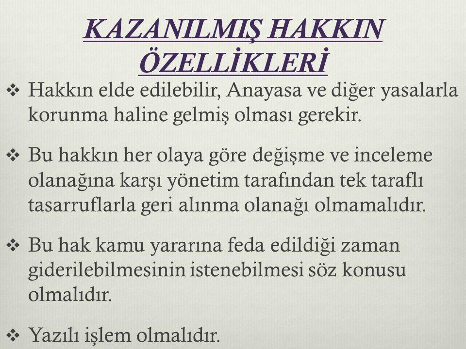 KAZANILMIŞ HAKKIN ÖZELLİKLERİ