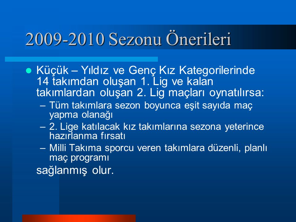 2009-2010 Sezonu Önerileri