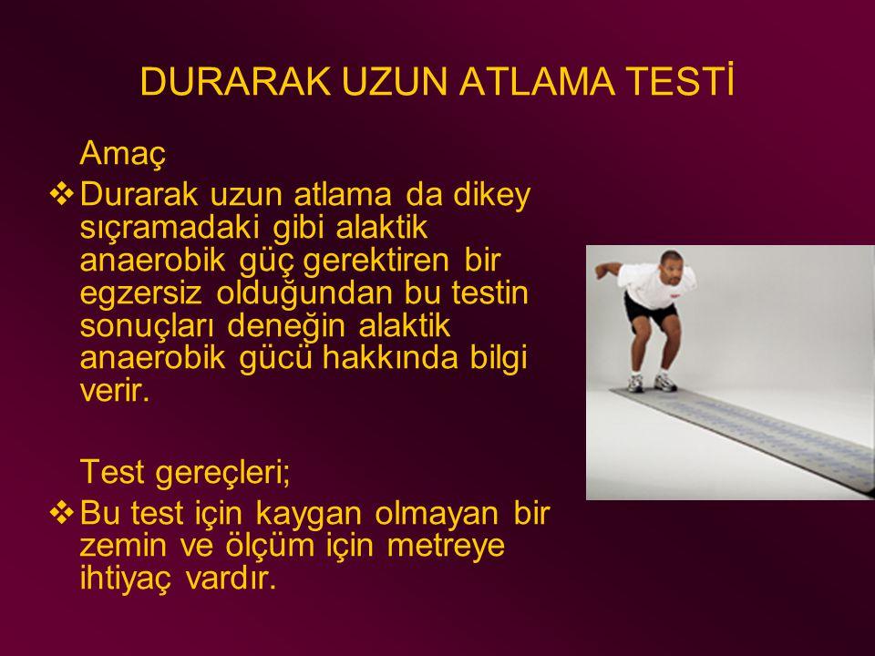 DURARAK UZUN ATLAMA TESTİ