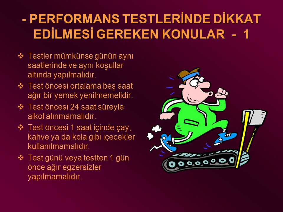 - PERFORMANS TESTLERİNDE DİKKAT EDİLMESİ GEREKEN KONULAR - 1