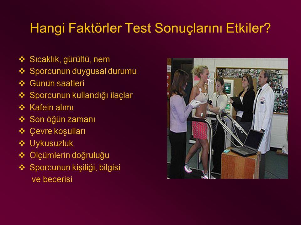 Hangi Faktörler Test Sonuçlarını Etkiler