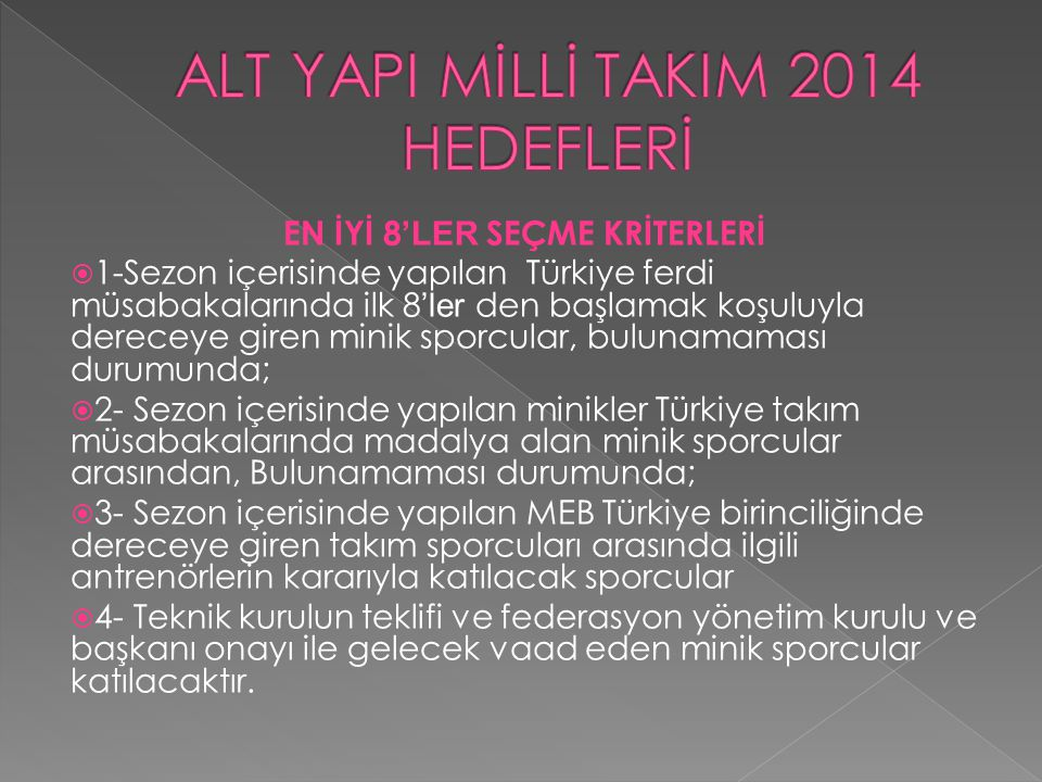 ALT YAPI MİLLİ TAKIM 2014 HEDEFLERİ