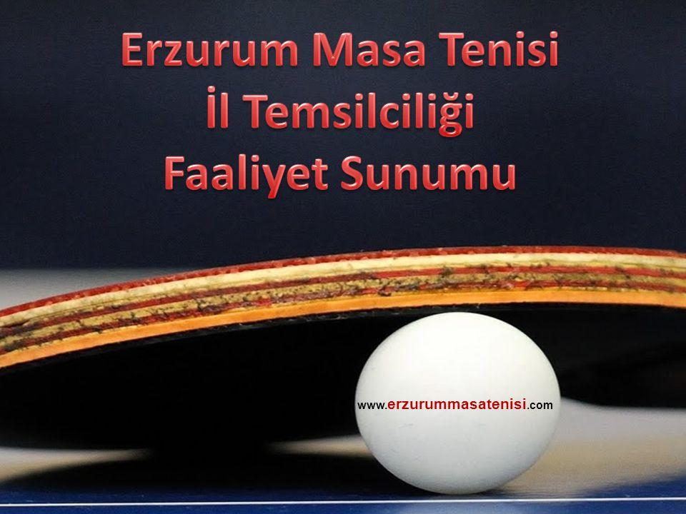 Erzurum Masa Tenisi İl Temsilciliği Faaliyet Sunumu