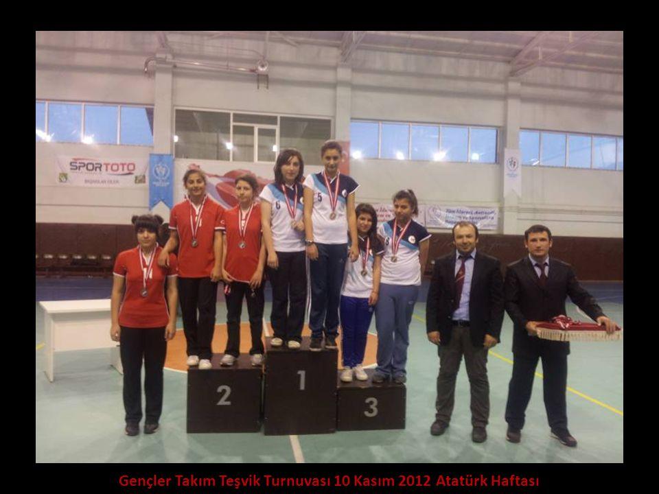 Gençler Takım Teşvik Turnuvası 10 Kasım 2012 Atatürk Haftası
