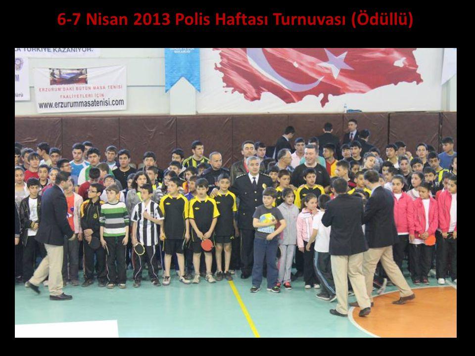 6-7 Nisan 2013 Polis Haftası Turnuvası (Ödüllü)