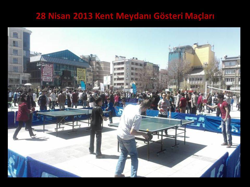 28 Nisan 2013 Kent Meydanı Gösteri Maçları
