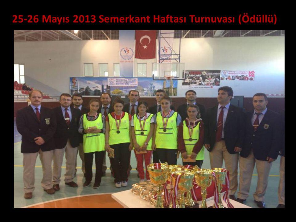 25-26 Mayıs 2013 Semerkant Haftası Turnuvası (Ödüllü)