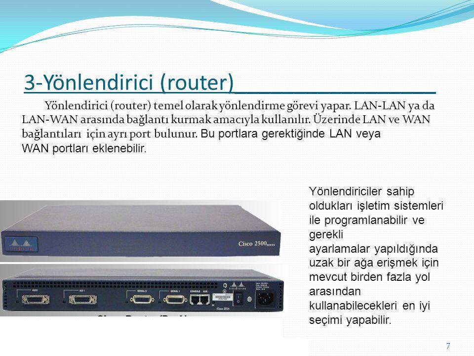 3-Yönlendirici (router)_________________