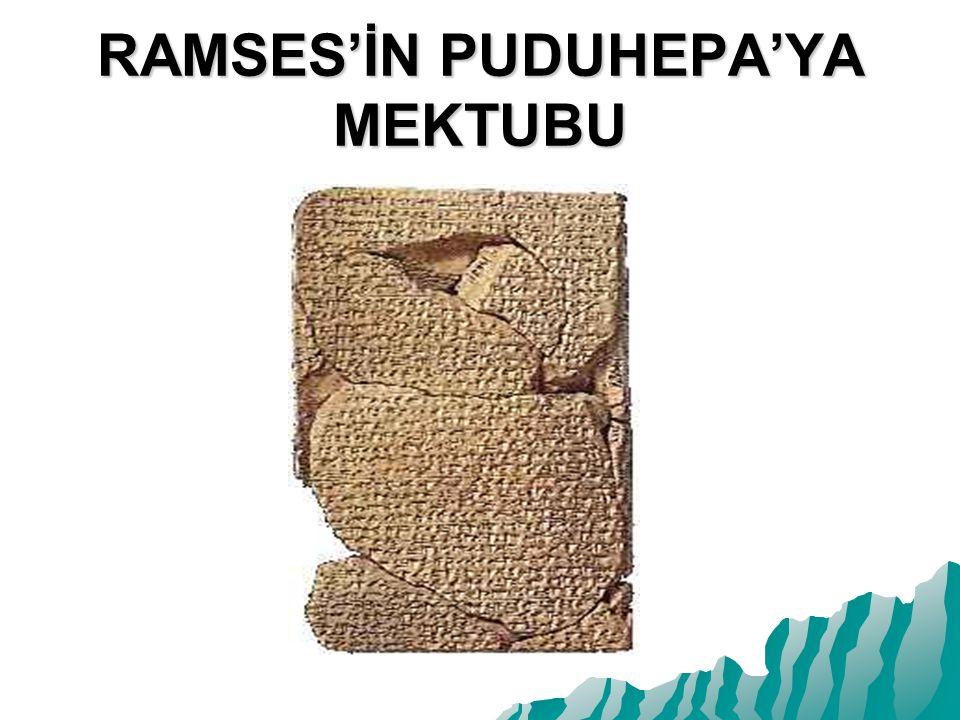 RAMSES'İN PUDUHEPA'YA MEKTUBU
