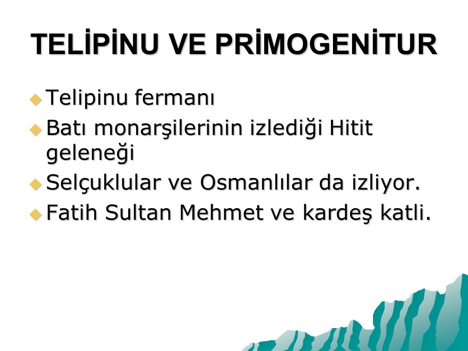 TELİPİNU VE PRİMOGENİTUR
