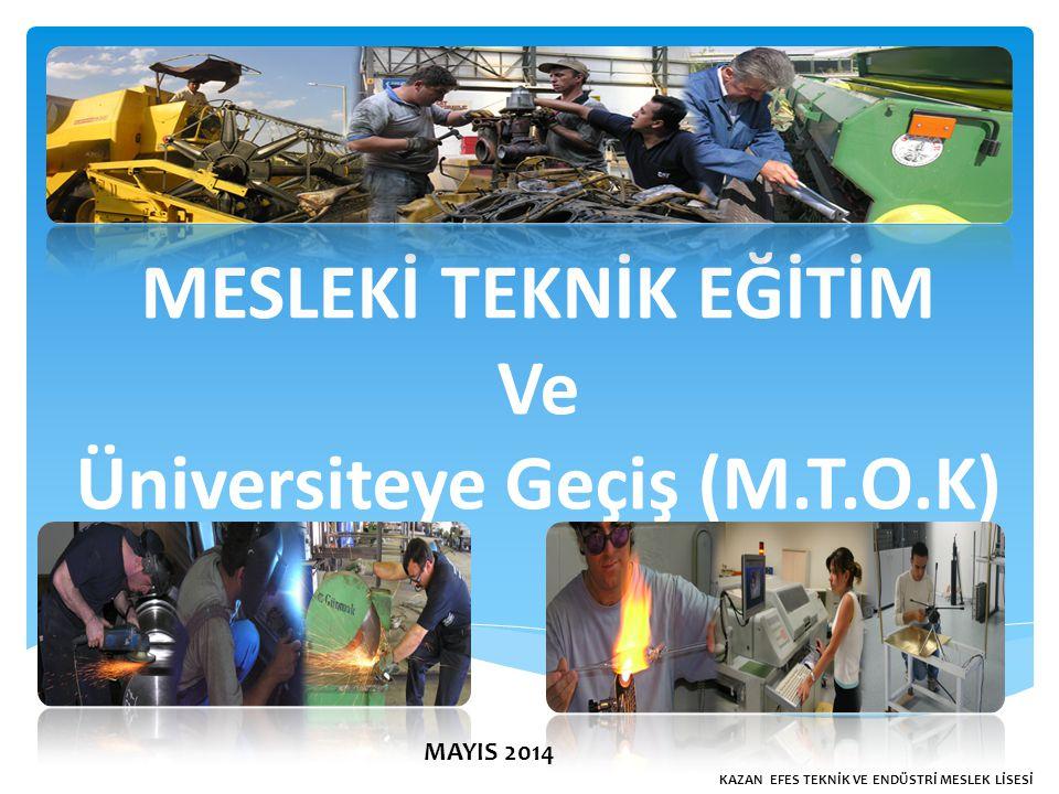 Üniversiteye Geçiş (M.T.O.K)