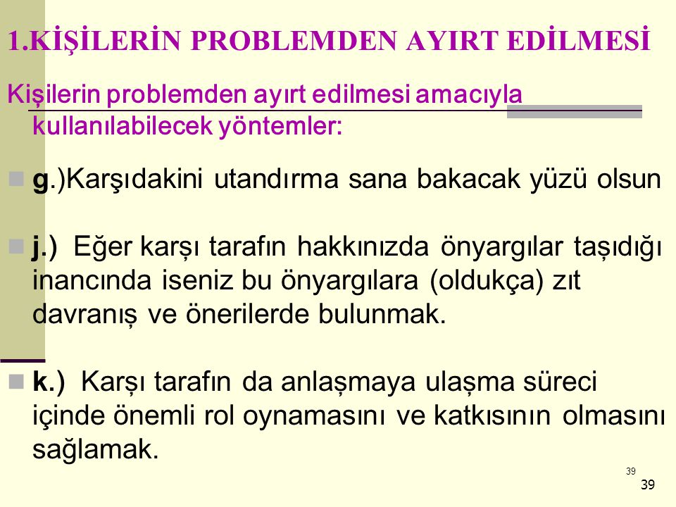 1.KİŞİLERİN PROBLEMDEN AYIRT EDİLMESİ