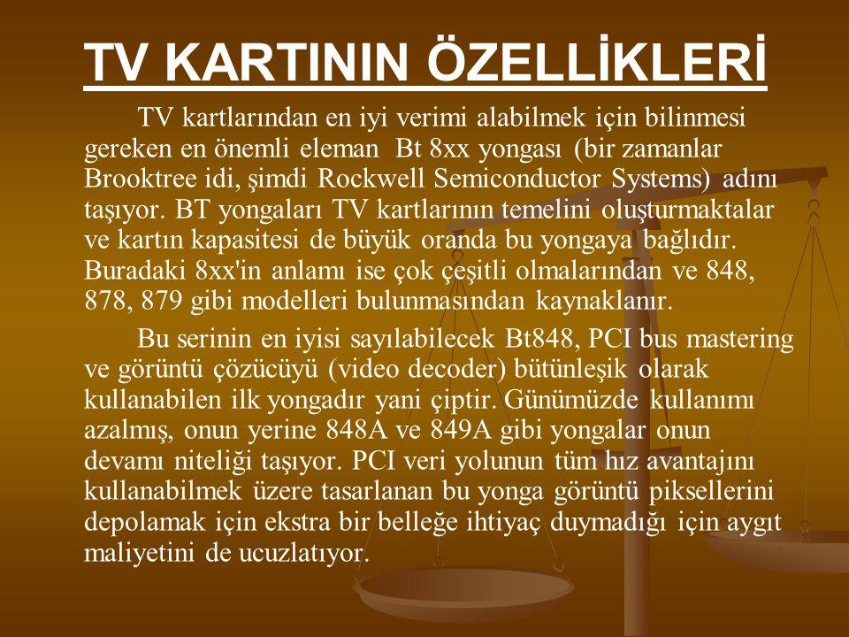 TV KARTININ ÖZELLİKLERİ