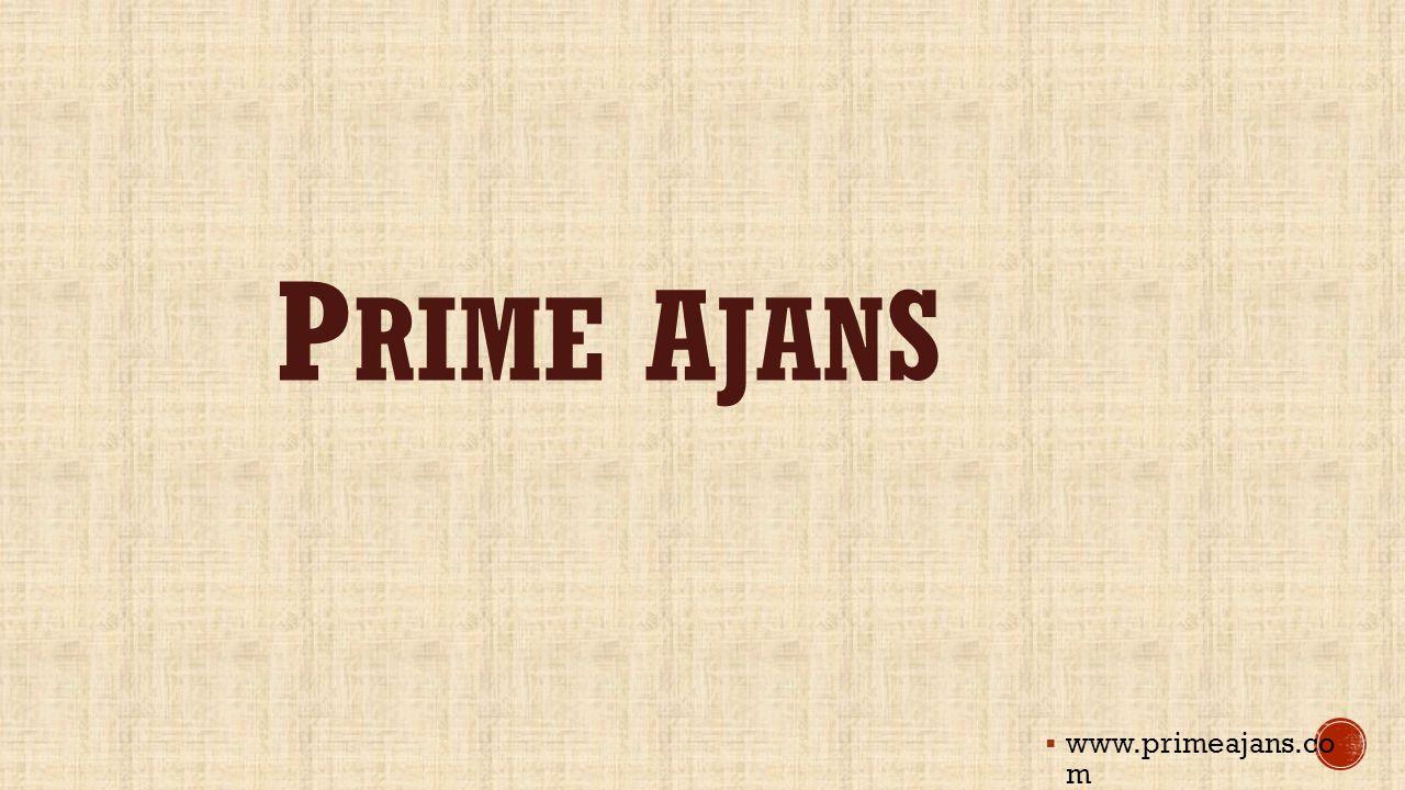 PRIME AJANS www.primeajans.co m