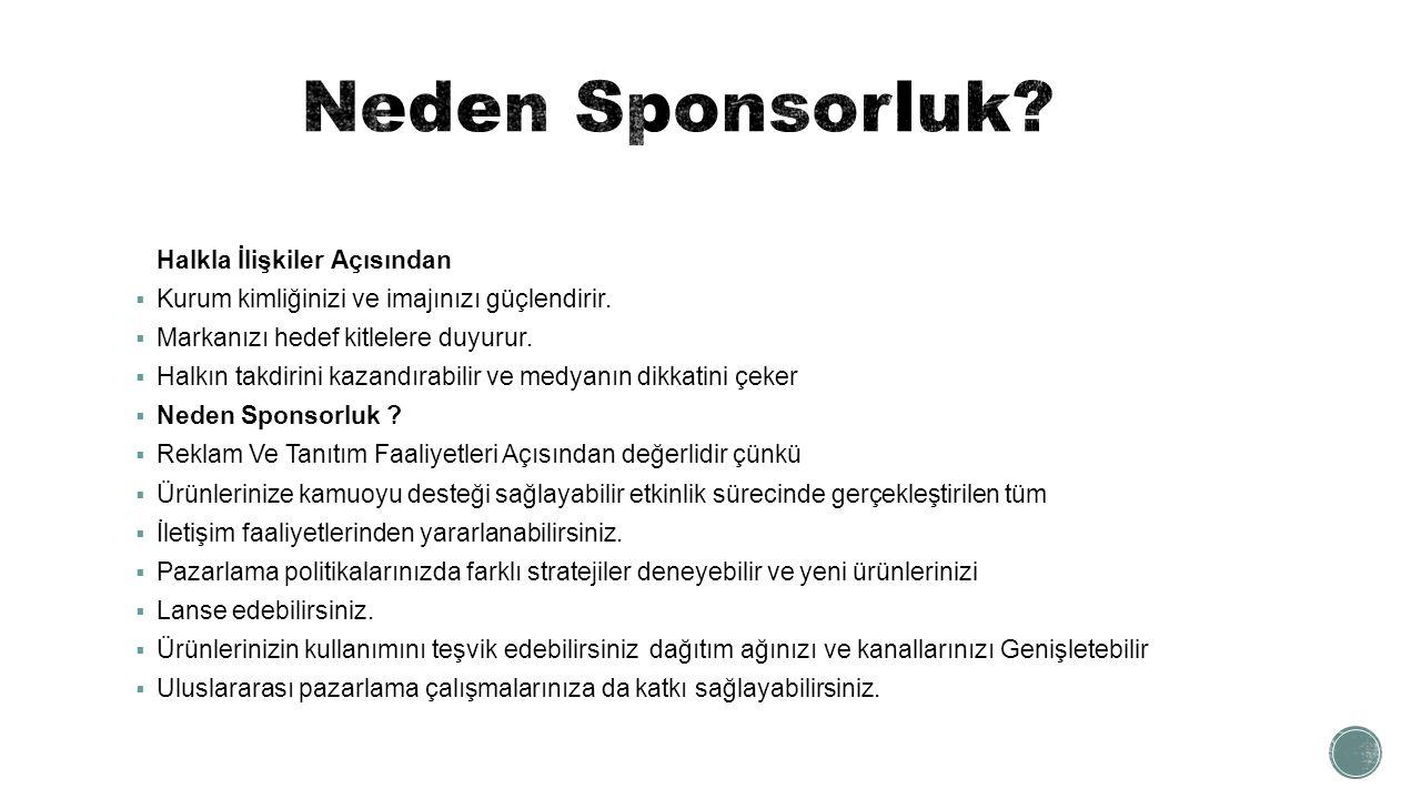 Neden Sponsorluk Halkla İlişkiler Açısından