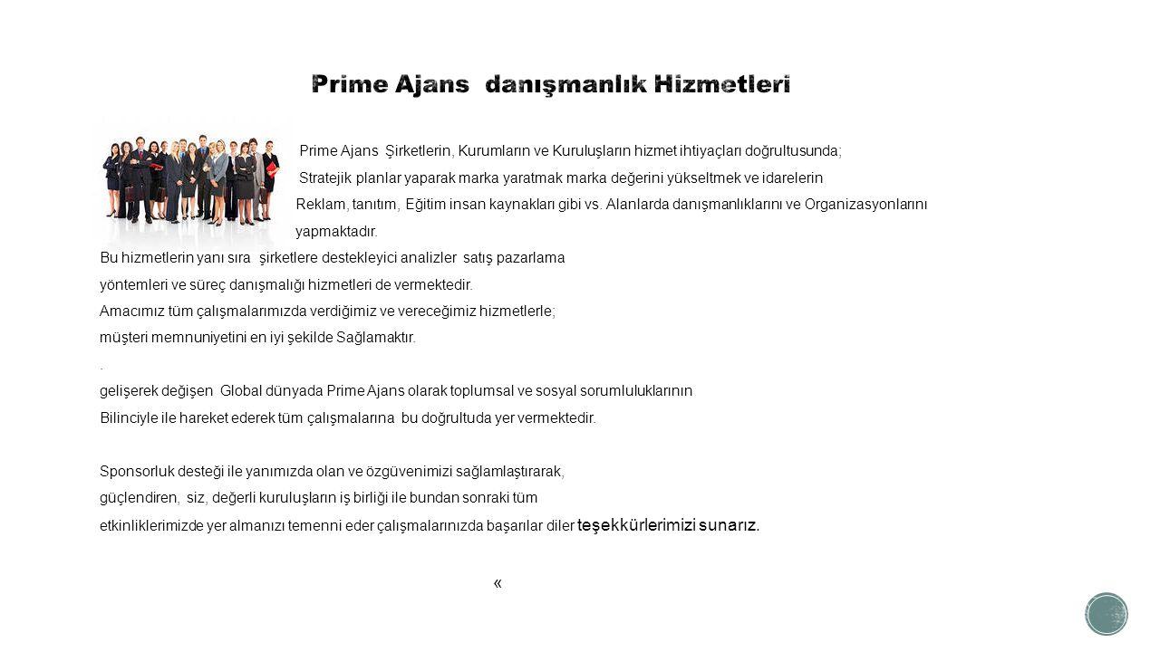 Prime Ajans danışmanlık Hizmetleri