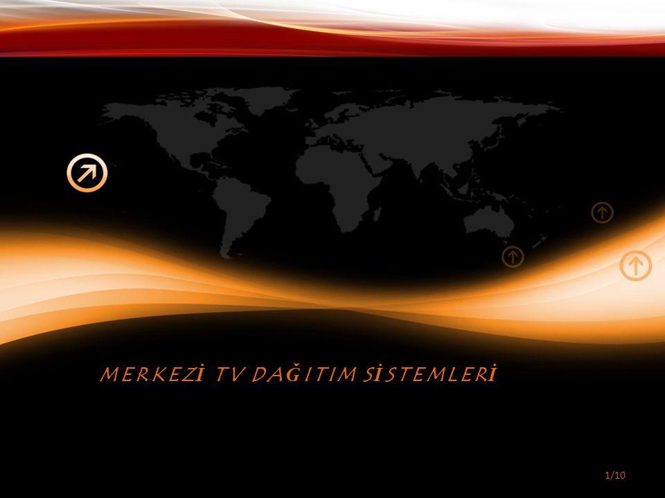 MERKEZİ TV DAĞITIM SİSTEMLERİ