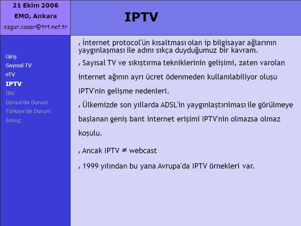 IPTV İnternet protocol ün kısaltması olan ip bilgisayar ağlarının yaygınlaşması ile adını sıkça duyduğumuz bir kavram.