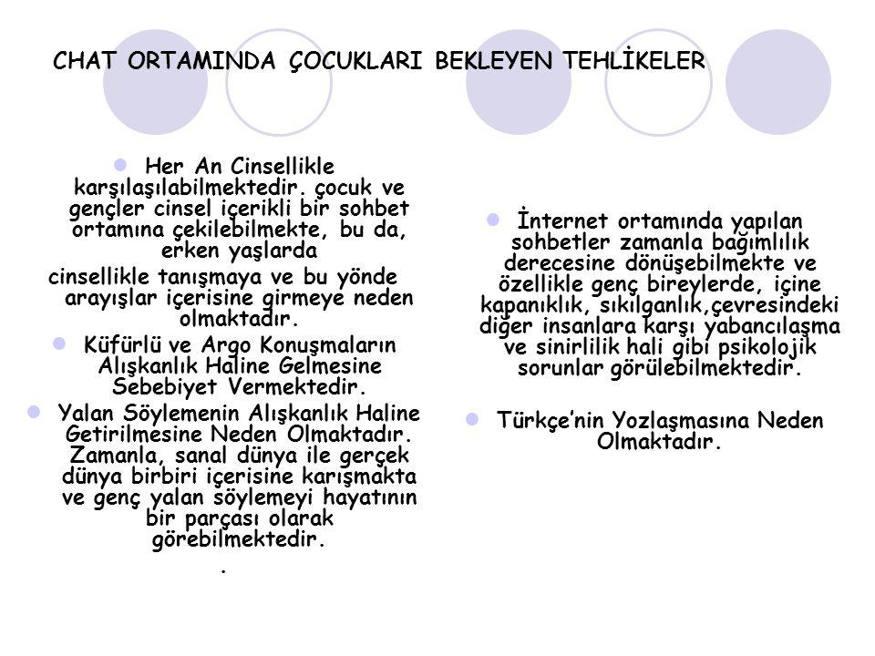 CHAT ORTAMINDA ÇOCUKLARI BEKLEYEN TEHLİKELER