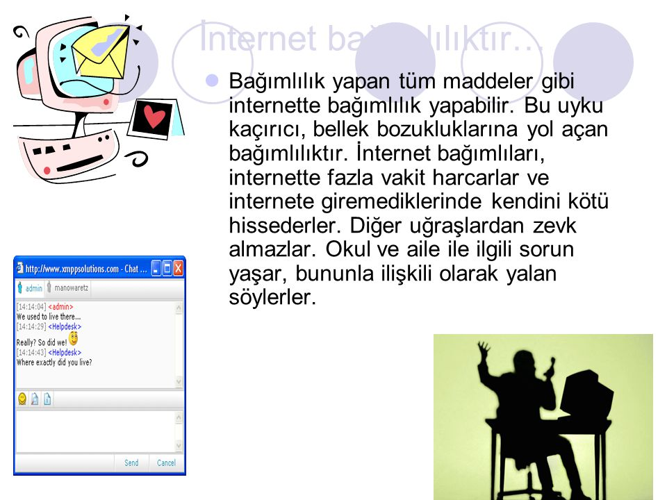 İnternet bağımlılıktır…