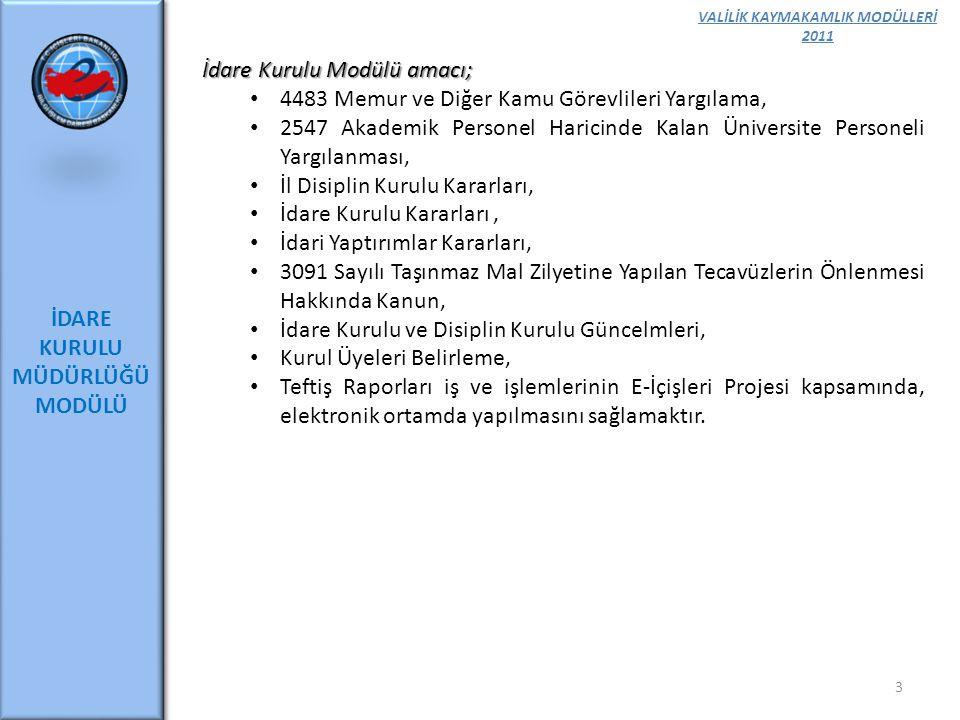 VALİLİK KAYMAKAMLIK MODÜLLERİ 2011