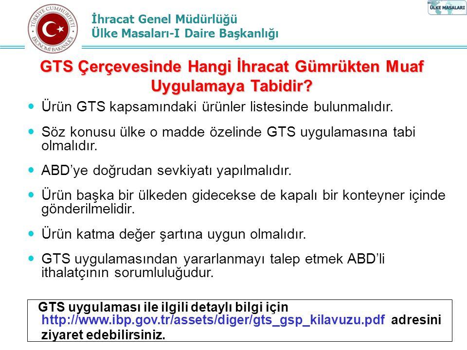 GTS Çerçevesinde Hangi İhracat Gümrükten Muaf Uygulamaya Tabidir