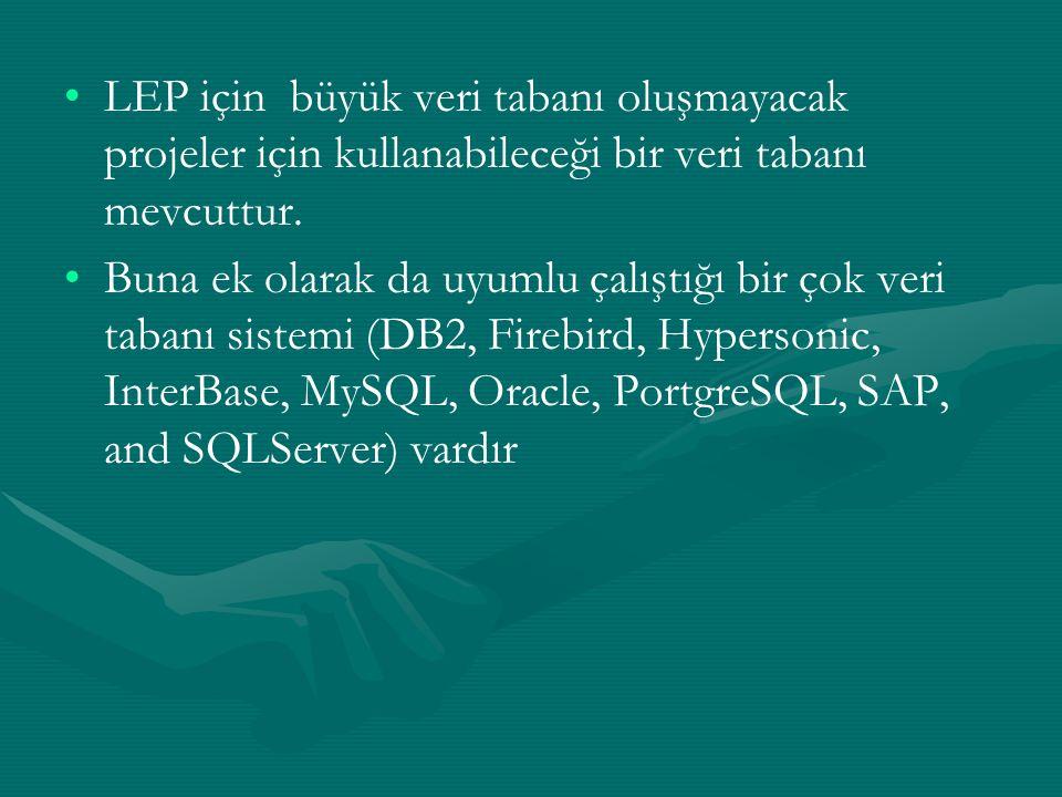 LEP için büyük veri tabanı oluşmayacak projeler için kullanabileceği bir veri tabanı mevcuttur.