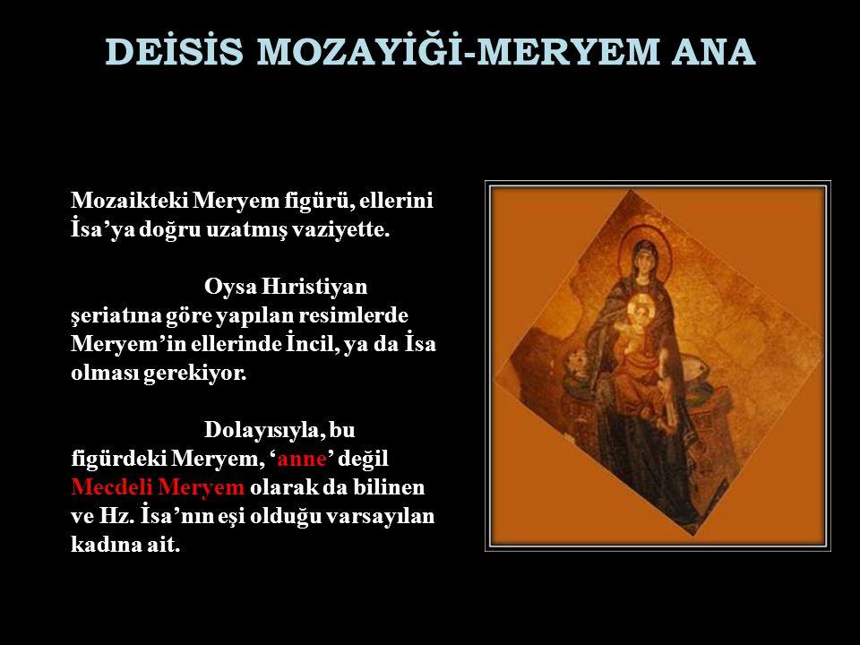 DEİSİS MOZAYİĞİ-MERYEM ANA