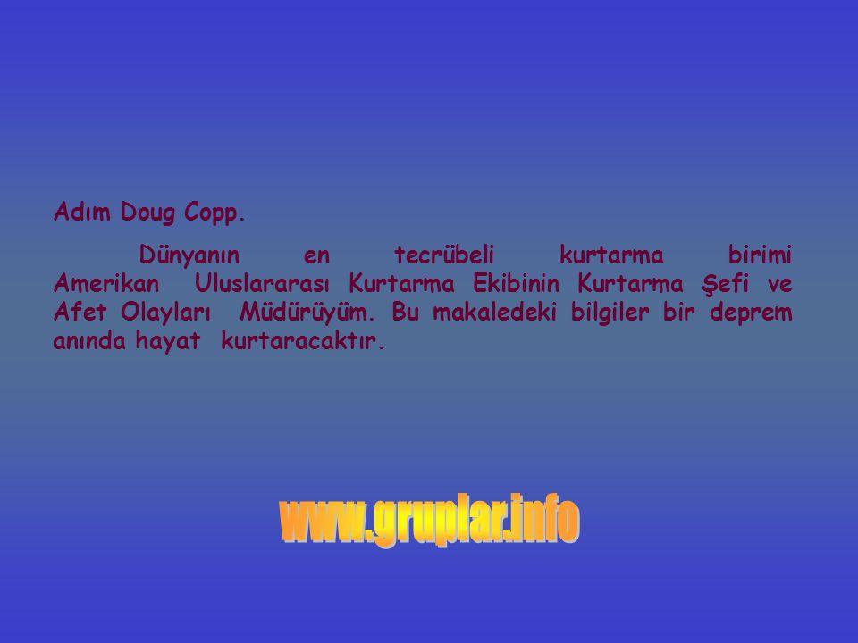 www.gruplar.info Adım Doug Copp.