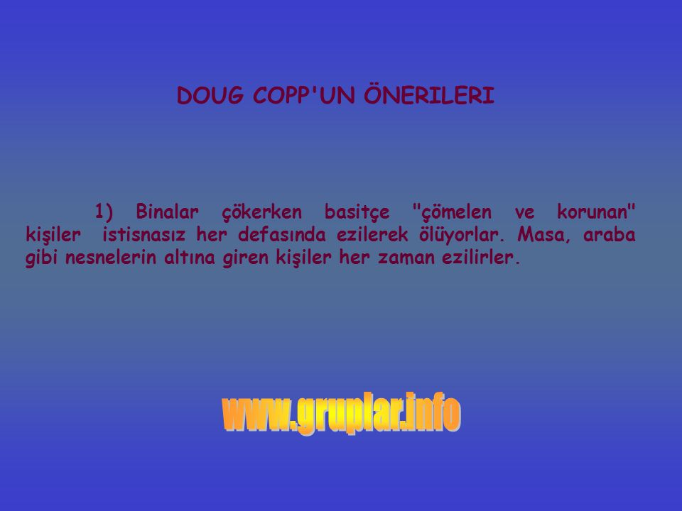 www.gruplar.info DOUG COPP UN ÖNERILERI