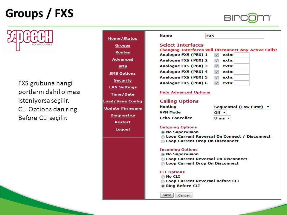 Groups / FXS FXS grubuna hangi portların dahil olması isteniyorsa seçilir.